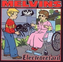 Melvins-electroretard